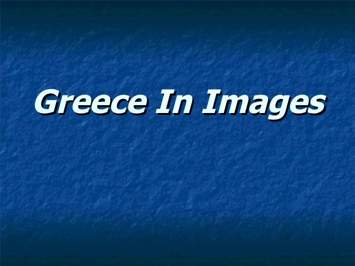 Greece In Images