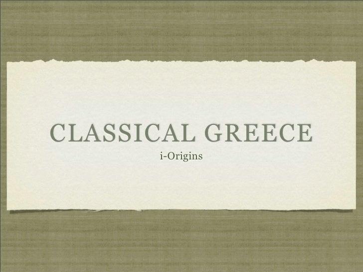 CLASSICAL GREECE      i-Origins