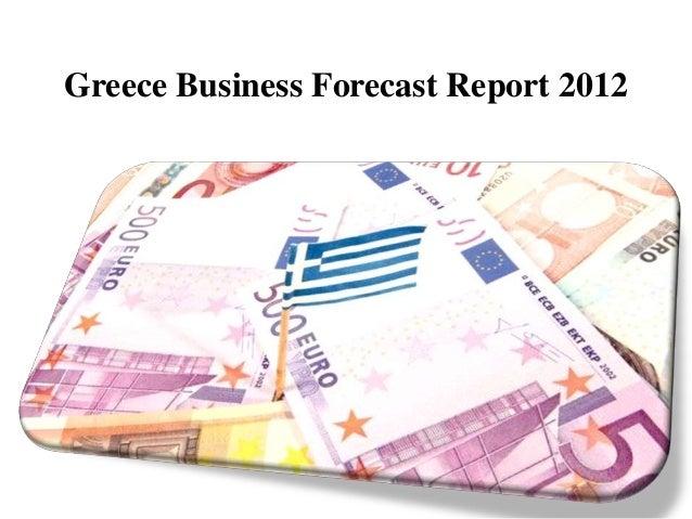 Greece Business Forecast Report 2012