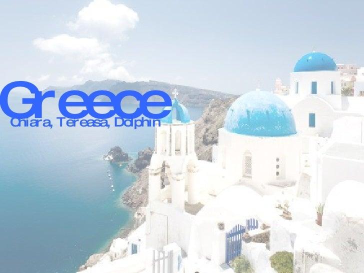 Greece Chiara, Tereasa, Dolphin
