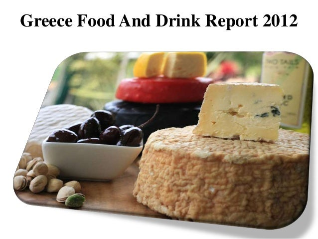 Greece food and drink report 2012