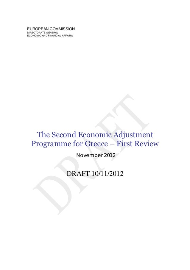 EUROPEAN COMMISSIONDIRECTORATE GENERALECONOMIC AND FINANCIAL AFFAIRS   The Second Economic Adjustment  Programme for Greec...
