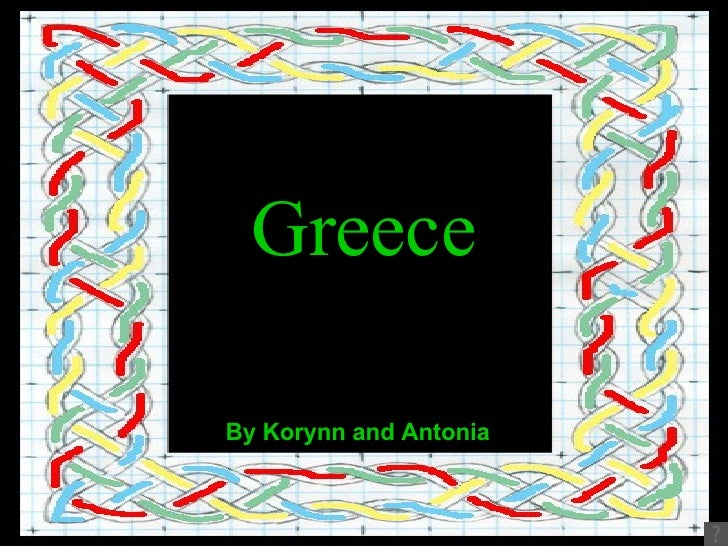 Greece By Korynn and Antonia
