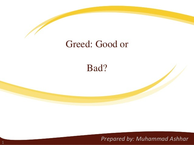 Greed is not good essay