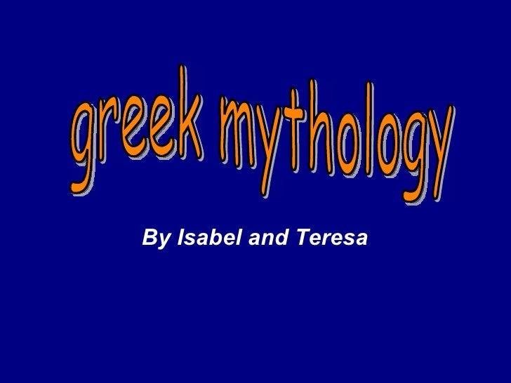 greek mythology By Isabel and Teresa