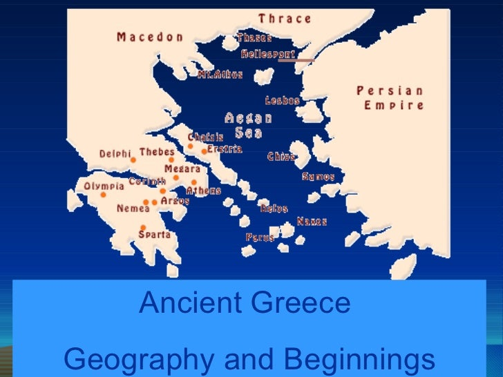 Ancient Greece  Geography and Beginnings