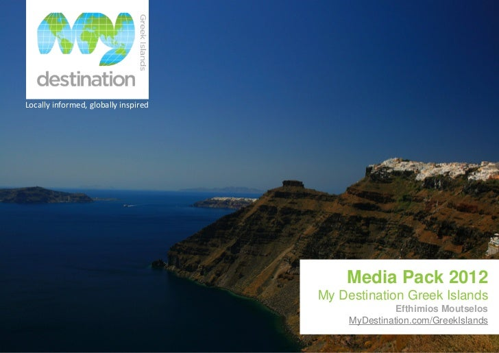 Locallyinformed,globallyinspired                                          Media Pack 2012                              ...