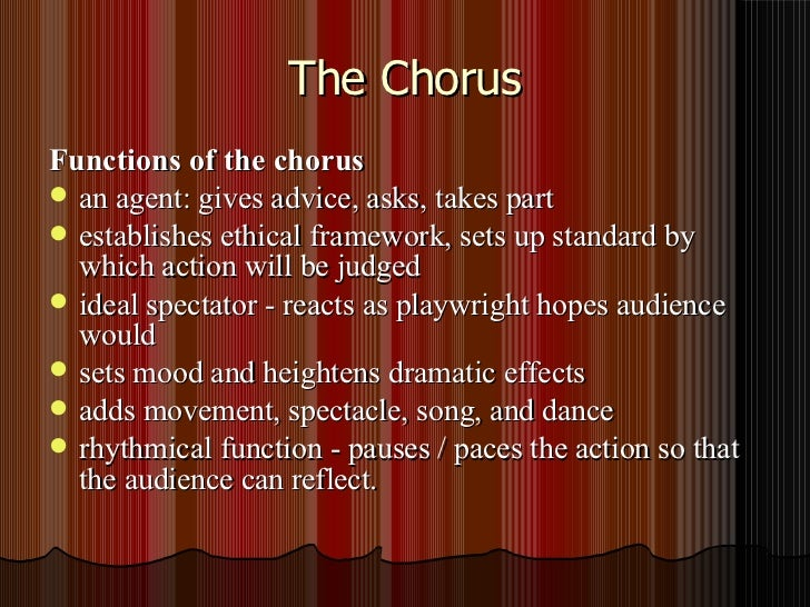 the function of the greek chorus essay Looking for free oedipus rex - function of the chorus essays with examples over 1 full length free essays, book reports everywhere greek traders went.