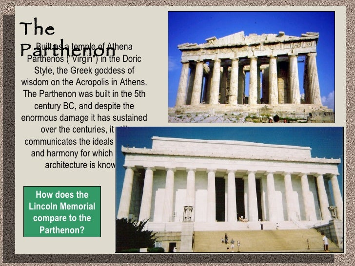 What are some similarities between the Parthenon and the Lincoln Memorial??