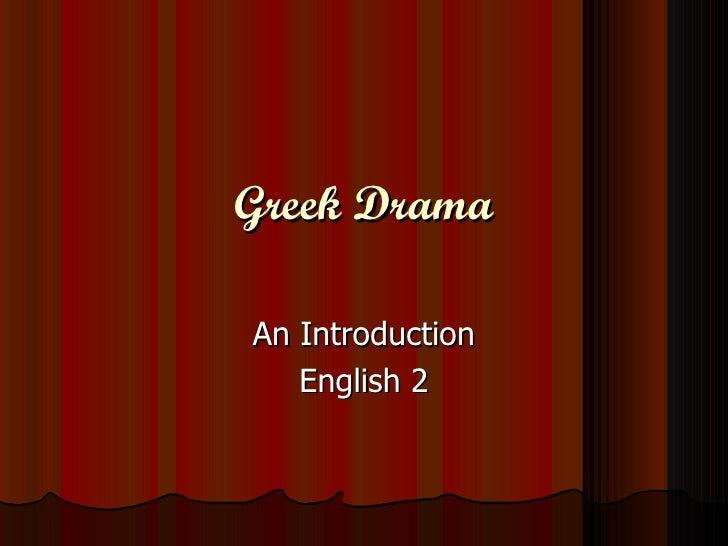 Greek Drama An Introduction English 2