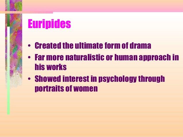"""the revolutionary nature of the main character in medea a play by euripides Favours the portrayal of gender ambivalence, for example, """"masculine/feminine dichotomy"""" in his main characters (68) nita krevans recognises this dichotomy in her article """"medea as foundation-heroine"""" and in turn attributes medea's gender ambivalence to the indeterminate nature of her character and actions (81)."""