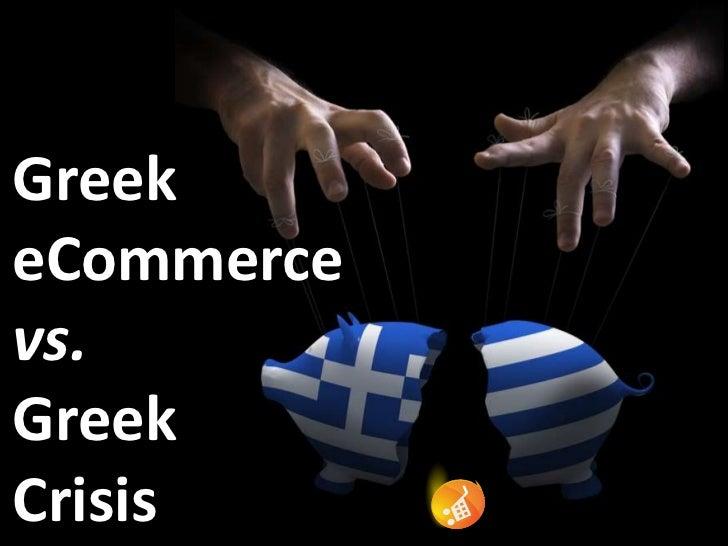 ennovation 2012GreekeCommercevs.GreekCrisis