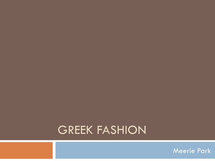 GREEK FASHION Meerie Park