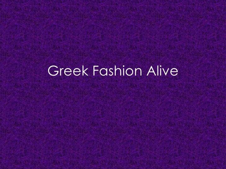 Greek Fashion Alive