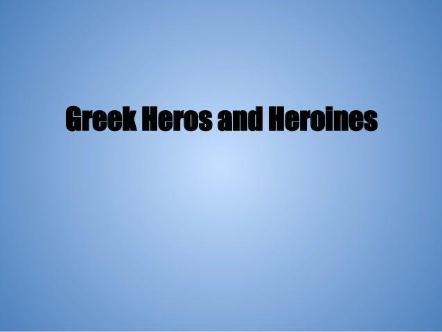 Greek Heros and Heroines