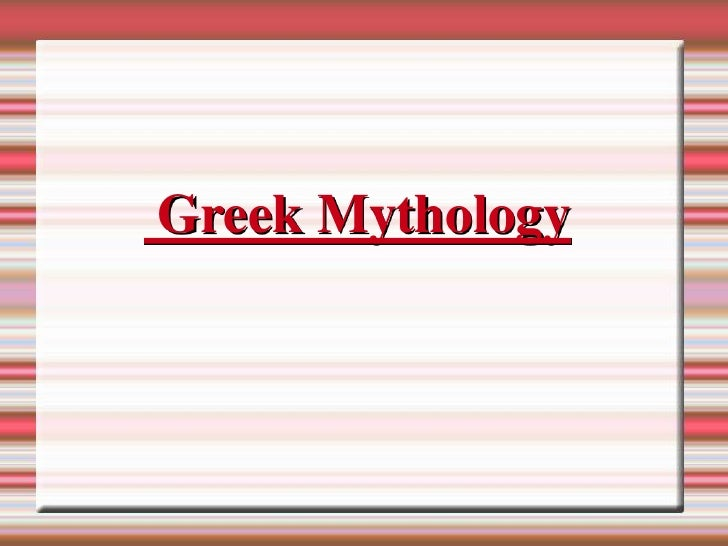Greek Mythology<br />