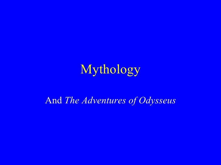 And  The Adventures of Odysseus Mythology