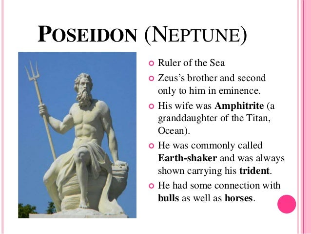 an overview of the god of many names poseidon Poseidon, god of the sea, has some anger management issues sometimes he is super placid and calm, but other times he is about as angry and vengeful as it gets we suppose this personality makes a lot of sense for the god of the ocean sometimes its waters are calm, and other times they send waves.