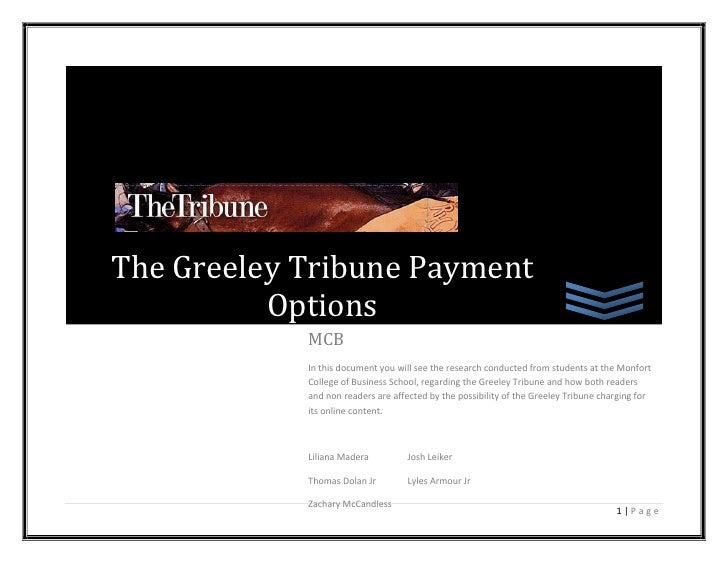 The Greeley Tribune Payment           Options             MCB             In this document you will see the research condu...
