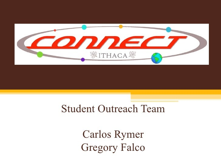 Student Outreach Team Carlos Rymer Gregory Falco