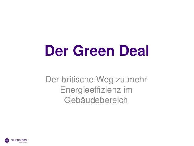 Der Green DealDer britische Weg zu mehr   Energieeffizienz im     Gebäudebereich