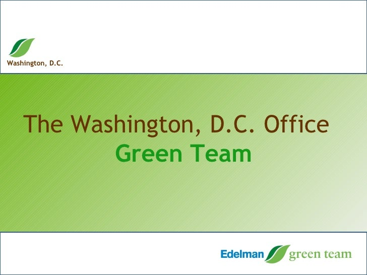 The Washington, D.C. Office  Green Team