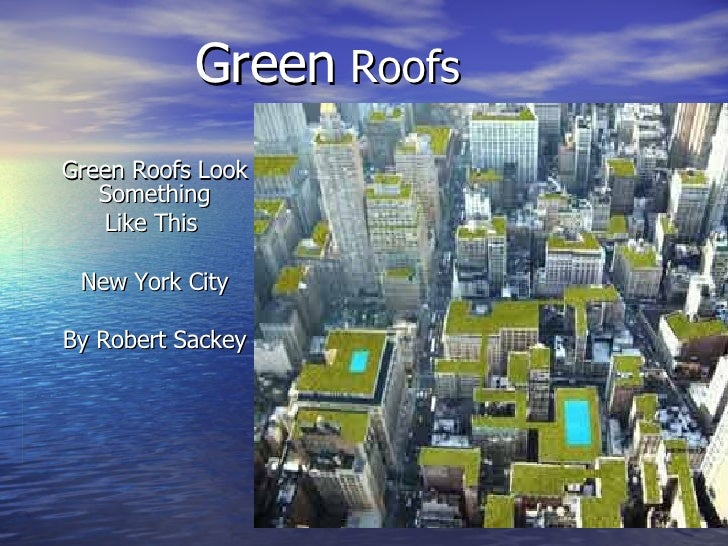 Green Roofs By Robert Sackey