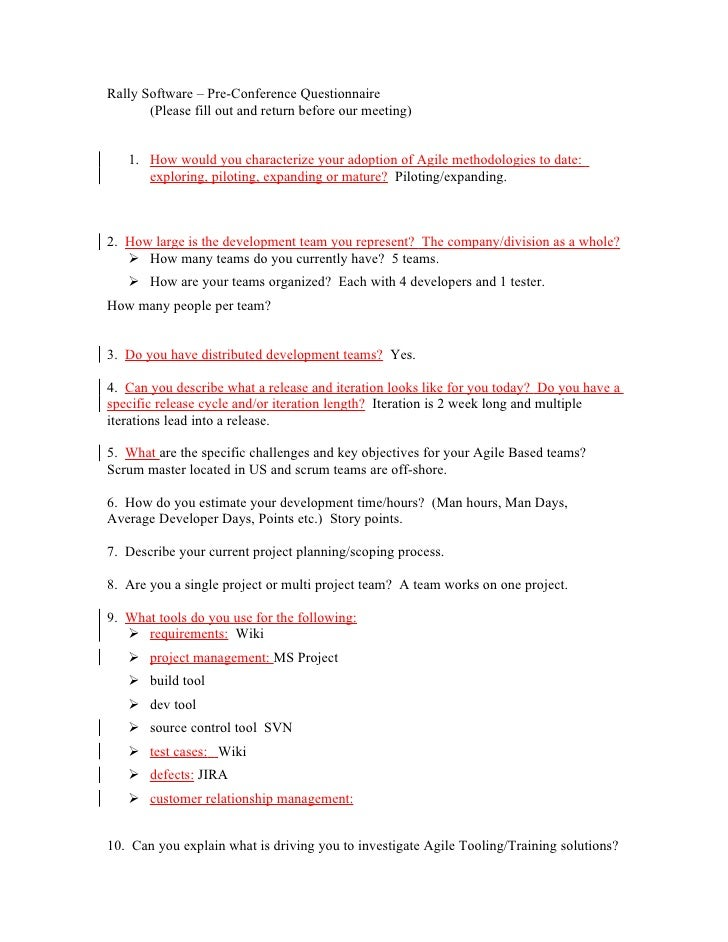Rally Software – Pre-Conference Questionnaire        (Please fill out and return before our meeting)      1. How would you...