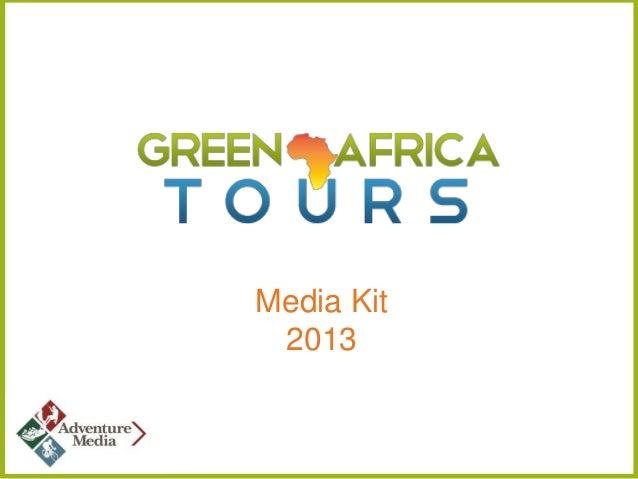 Green Africa Tours Media Kit 2013