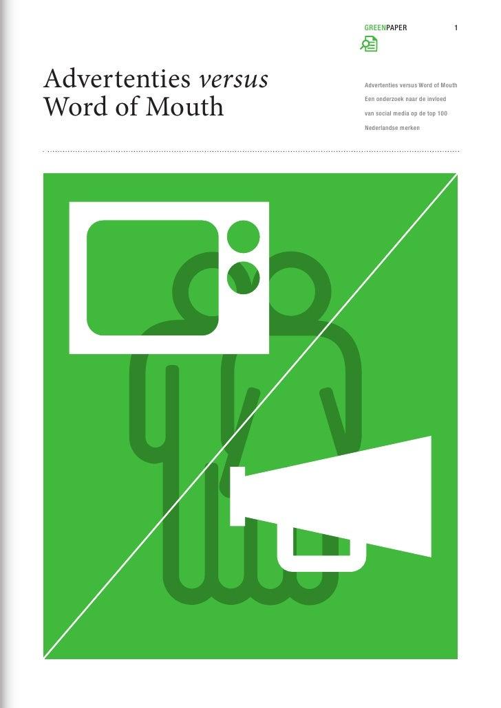GREENPAPER                       1Advertenties versus   Advertenties versus Word of MouthWord of Mouth         Een onderzo...