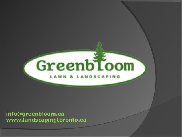Greenbloom landscape design inc. in toronto