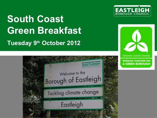South CoastGreen BreakfastTuesday 9th October 2012