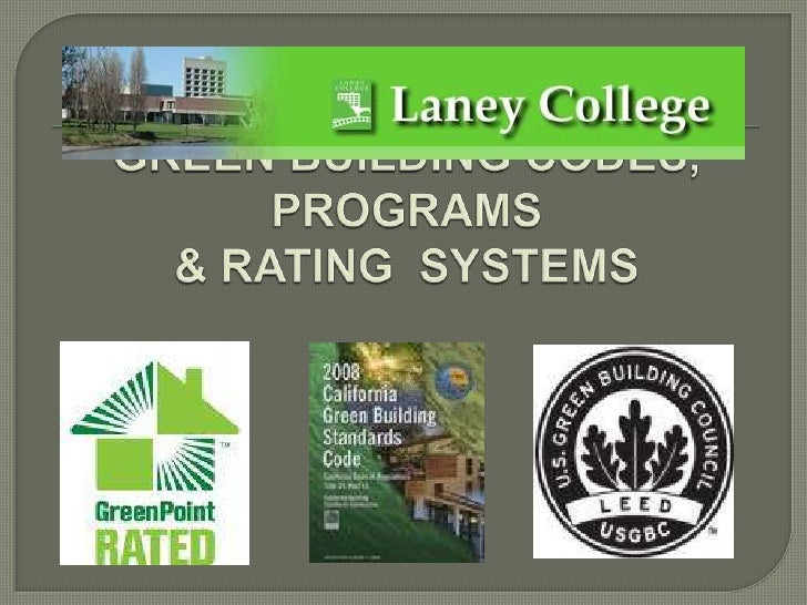 GREEN BUILDING CODES, PROGRAMS & RATING  SYSTEMS<br />
