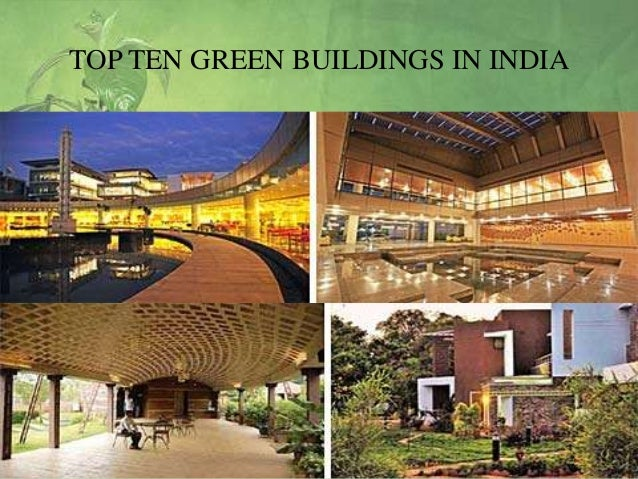 green building projects in india Llll volunteer in india:  building & construction community development  it is still a concern in india projects focused on assisting with educational.
