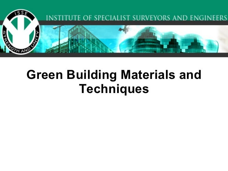 Green Building Materials and Techniques