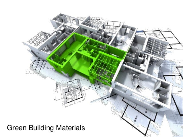 Green Building Materials : Green building materials
