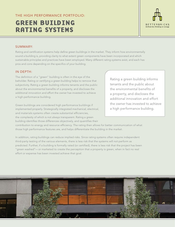 THE HIGH PERFORMANCE PORTFOLIO:  GREEN BUILDING RATING SYSTEMS  SUMMARY: Rating and certification systems help define green ...