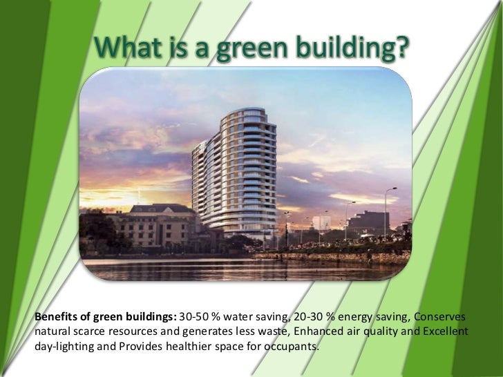 what is green building Green building (also known as green construction or sustainable building) refers to both a structure and the application of processes that are environmentally responsible and.