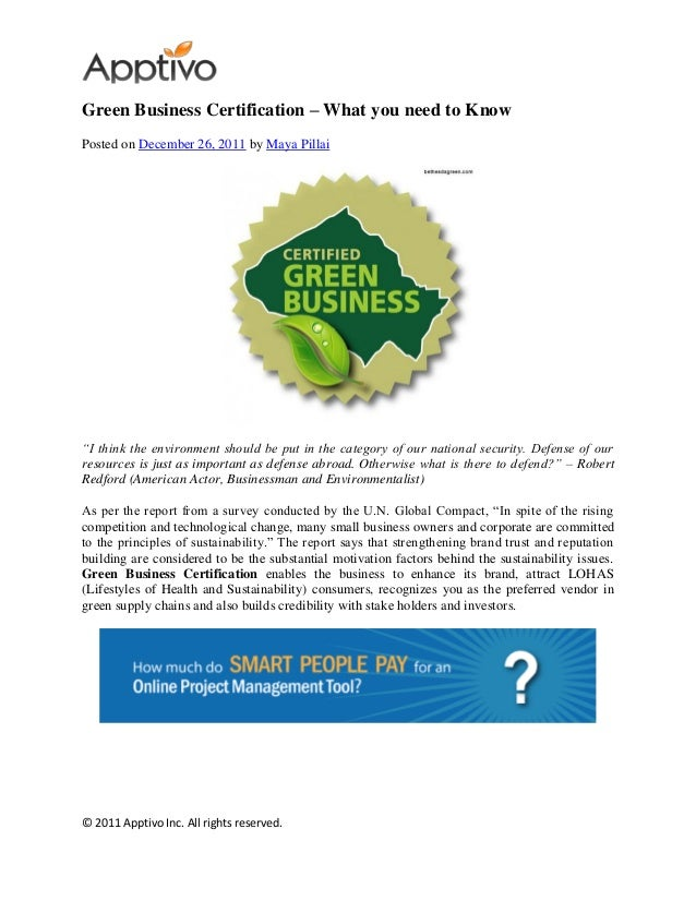 © 2011 Apptivo Inc. All rights reserved. Green Business Certification – What you need to Know Posted on December 26, 2011 ...