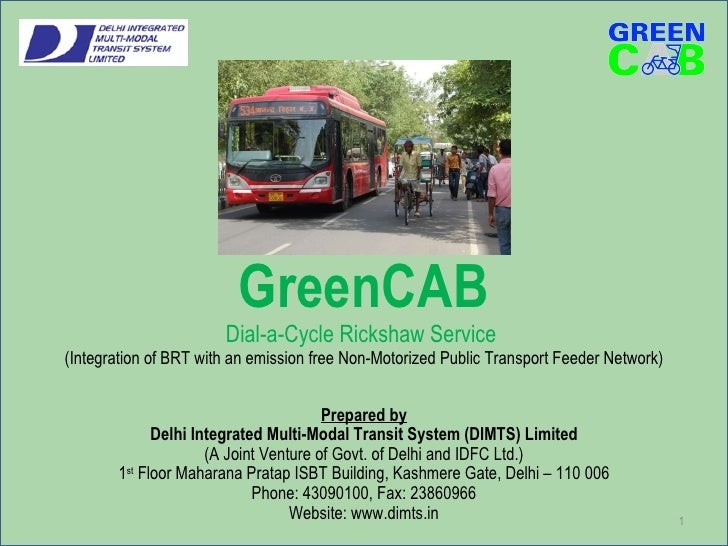 GreenCAB Dial-a-Cycle Rickshaw Service  (Integration of BRT with an emission free Non-Motorized Public Transport Feeder Ne...