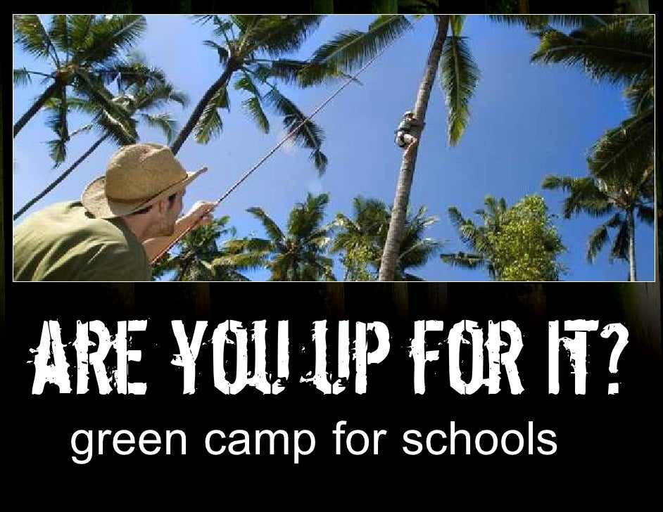 Green  Camp For  Schools, Bali