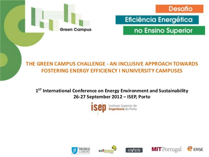 THE GREEN CAMPUS CHALLENGE - AN INCLUSIVE APPROACH TOWARDS     FOSTERING ENERGY EFFICIENCY I NUNIVERSITY CAMPUSES   1ST In...