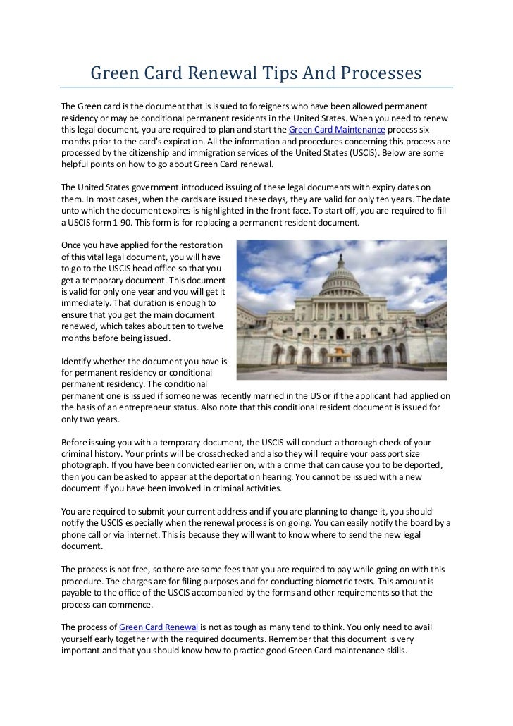 Green Card Renewal Tips And ProcessesThe Green card is the document that is issued to foreigners who have been allowed per...