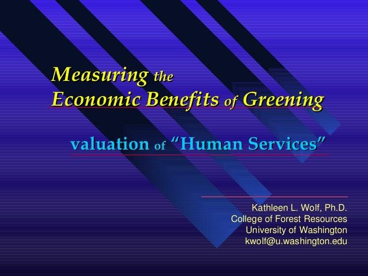 Measuring the Economic Benefits of Greening