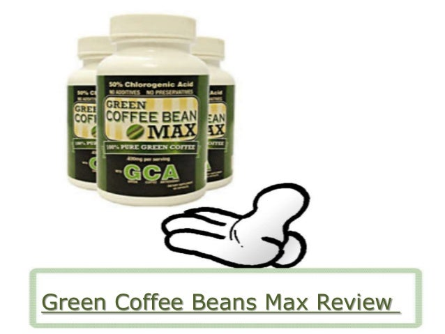 Green Coffee Beans Max Review