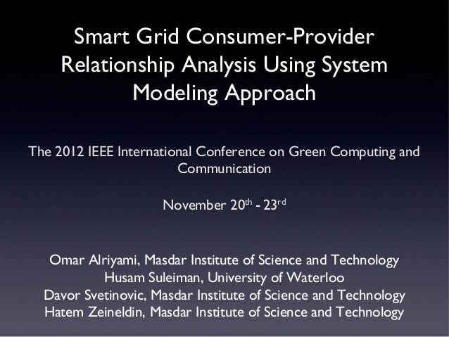 GreenCom 2012 - Smart Grid Consumer-Provider Relationship Analysis Using System Modeling Approach