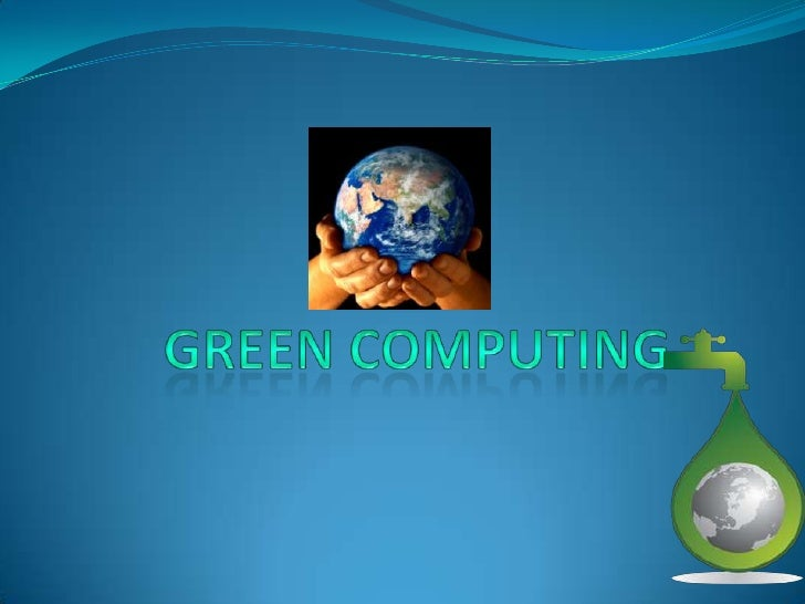 Green Computing<br />