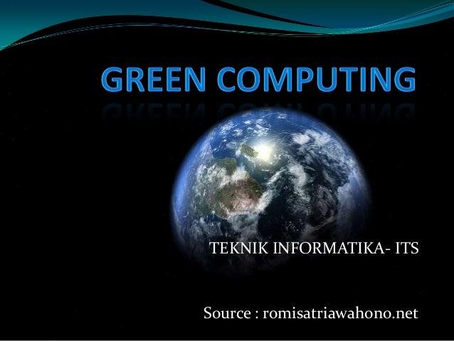TEKNIK INFORMATIKA- ITS  Source : romisatriawahono.net