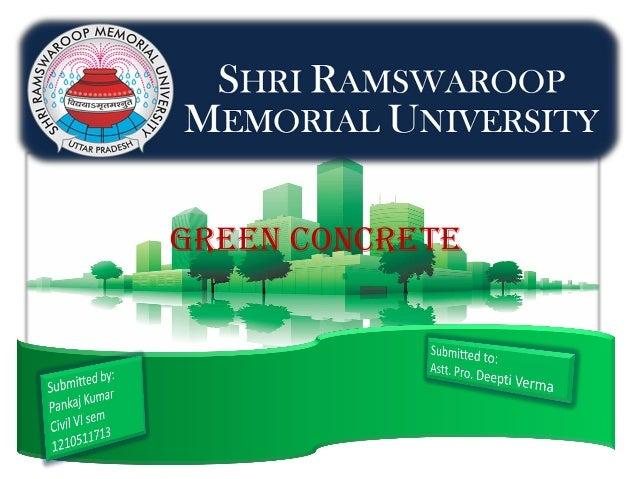 PPT on Green concrete by Pankaj Kumar