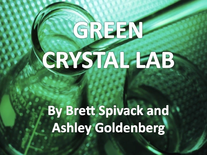 Green Crystal Lab